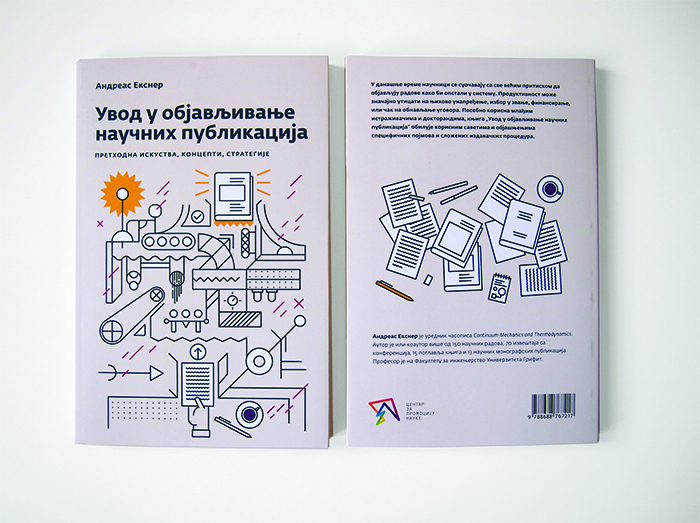 Uvod u objavljivanje naučnih publikacija, Andreas Eksner, Centar za promociju nauke, 2016